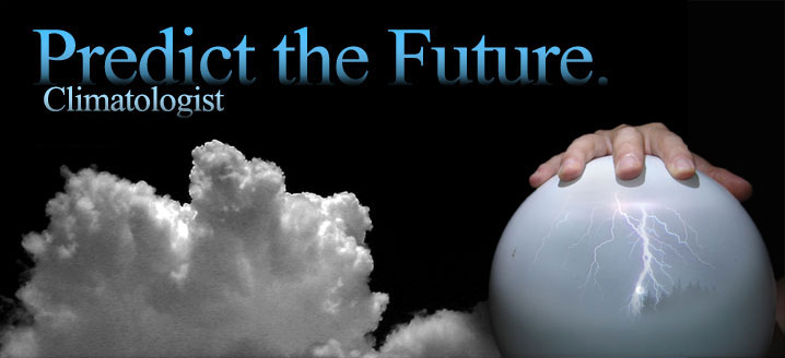 Predict the Future: Climatologist
